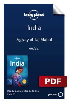 india 7_7. agra y el taj mahal (ebook)-abigail blasi-michael benanav-9788408197867