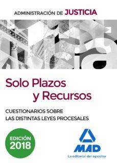 solo plazos y recursos. cuestionarios sobre las distintas leyes p rocesales-francisco enrique rodriguez rivera-9788414213667