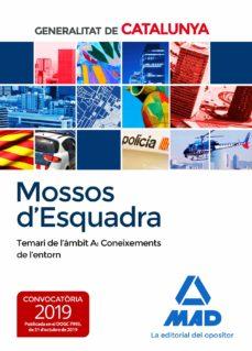 Ebook para el examen bancario descarga gratuita MOSSOS D`ESQUADRA. TEMARI DE L´AMBIT A: CONEIXEMENTS DE L´ENTORN