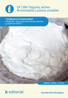 yogures, leches fermentadas y pastas untables. inae0209 (ebook)-jeremias pinto rodriguez-9788416067367