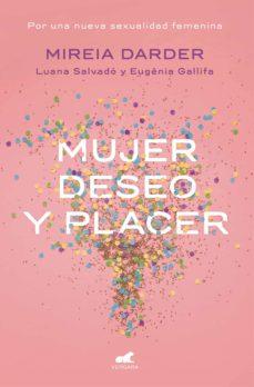 mujer, deseo y placer (ebook)-mireia darder-luana salvado-eugenia gallifa-9788416076567