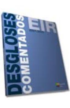 Descargas gratis de libros de audio mp3. MANUAL CTO DE DESGLOSES EIR COMENTADOS 2007-2015 in Spanish de