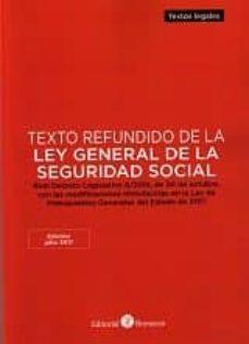 Padella.mx Texto Refundido De La Ley General De La Seguridad Social 2017 Rea L Decreto Legislativo 8/2018 De 30 De Octubre, Con Las Modificaciones Introducidas Image