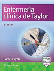 Descarga gratuita de libros gratis en pdf. ENFERMERÍA CLÍNICA DE TAYLOR (4ª ED.) (Spanish Edition)  9788416654567 de