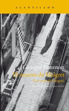 Descarga gratuita de libros para leer. EL MUERTO DE MAIGRET (LOS CASOS DE MAIGRET)