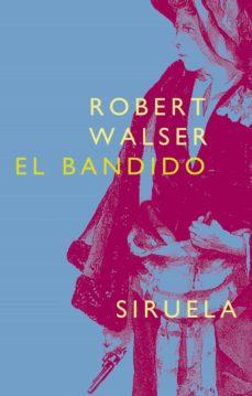 el bandido (ebook)-robert walser-9788416854967