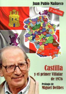 CASTILLA Y EL PRIMER VILLALAR DE 1976 - JUAN PABLO MAÑUECO | Triangledh.org