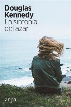 Descargar libro francés LA SINFONIA DEL AZAR 9788417623067 de DOUGLAS KENNEDY