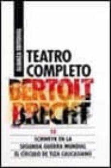 Permacultivo.es Teatro Completo: Schweyc En La Segunda Guerra Mundial; El Circulo De Tiza Caucasiano Image
