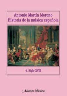 Descargar HISTORIA DE LA MUSICA ESPAÃ'OLA. 4. SIGLO XVIII gratis pdf - leer online