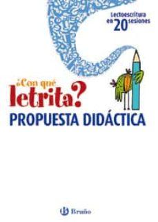 Alienazioneparentale.it ¿Con Que Letrita?: Propuesta Didactica (Lectoescritura En 20 Sesi Ones) (Lectoescritura En 20 Sesiones) Image