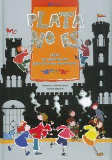 plata no es: segundo libro de adivinanzas para jovenes detectives-antonio a. gomez yebra-9788421692967