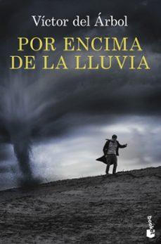 Descargar ebooks gratuitos en línea para kindle POR ENCIMA DE LA LLUVIA