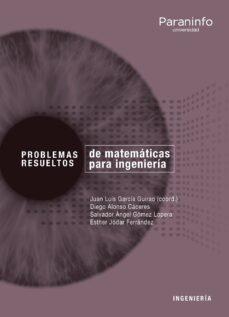 problemas resueltos de matematica aplicada para ingenieria-9788428338967