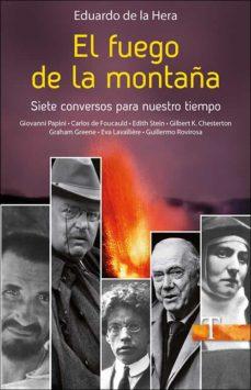Permacultivo.es El Fuego De La Montaña: Siete Conversos Para Nuestro Tiempo Image