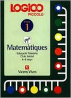 Bressoamisuradi.it Logico Piccolo Matematiques Fitxer 1 Cicle Inicial (6 - 8 Anys) Image