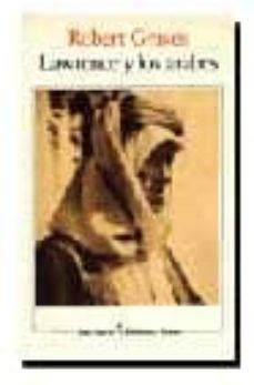 Enmarchaporlobasico.es Lawrence Y Los Arabes (3ª Ed.) Image