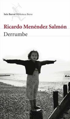 Libros más vendidos pdf descarga gratuita DERRUMBE (Spanish Edition) de RICARDO MENENDEZ SALMON  9788432212567