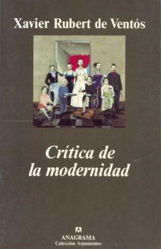 critica de la modernidad-xavier rubert de ventos-9788433905567
