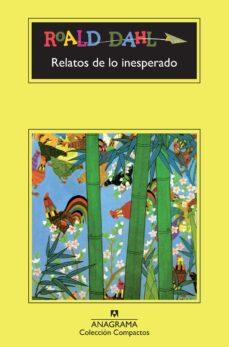 Elmonolitodigital.es Relatos De Lo Inesperado (16ª Ed.) Image
