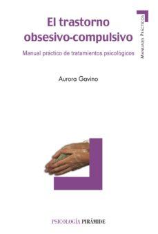 el trastorno obsesivo-compulsivo-aurora gavino lazaro-9788436822267