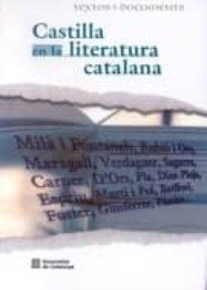 Trailab.it Castilla En La Literatura Catalana: Idiosincracia, Literatura, In Stituciones, Paisaje, Ciudades, Pueblos Y Personajes Celebres Image