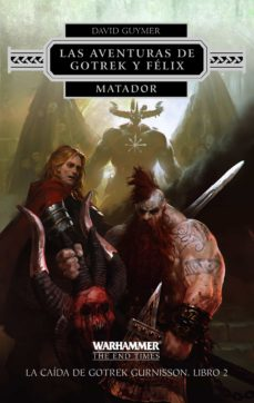 Descargar kindle books free uk MATADOR (LIBRO II LA CAÍDA DE GOTREK GURNISSON)  (Literatura española) de DAVID GUYMER 9788445003367