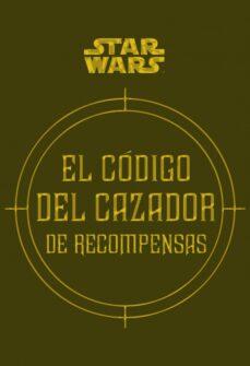 star wars el código del cazador de recompensas-daniel wallace-ryder windham-9788445005767