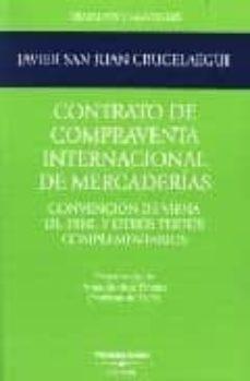Descargar CONTRATO DE COMPRAVENTA INTERNACIONAL DE MERCADERIAS: CONVENCION DE VIENA DE 1980 Y OTROS TEXTOS COMPLEMENTARIOS gratis pdf - leer online