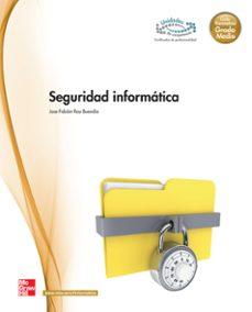 seguridad informática. grado medio. (técnico en sistemas microinf ormaticos y redes)-9788448183967