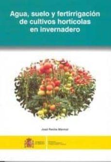 Iguanabus.es Agua, Suelo Y Fertirrigacion De Cultivos Horticolas En Invernader O Image