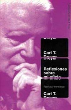 Lofficielhommes.es Reflexiones Sobre Mi Oficio: Escritos Y Entrevistas Image
