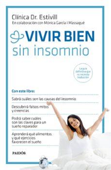 vivir bien sin insomnio-eduard estivill-monica garcia massague-9788449331367