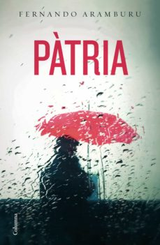 Ebooks descargar gratis epub PATRIA (CAT)  de FERNANDO ARAMBURU 9788466424967 in Spanish