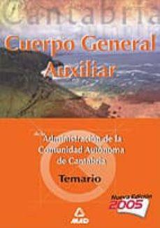 Mrnice.mx Cuerpo General Auxiliar De La Administracion De La Comunidad Auto Noma De Cantabria: Temario Image