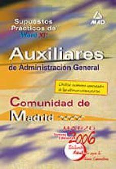 Geekmag.es Auxiliares De Administracion General De La Comunidad Autonoma De Madrid: Supuestos Practicos De Word Xp Image