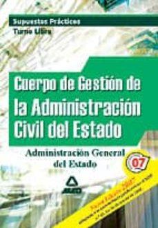 Chapultepecuno.mx Cuerpo De Gestion De La Administracion Civil Del Estado. Supuesto S Practicos. Turno Libre Image