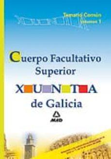 Carreracentenariometro.es Cuerpo Facultativo Superior De La Xunta De Galicia. Temario Comun Volumen I Image