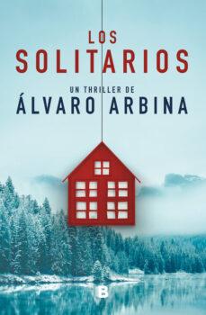 los solitarios-alvaro arbina-9788466666367