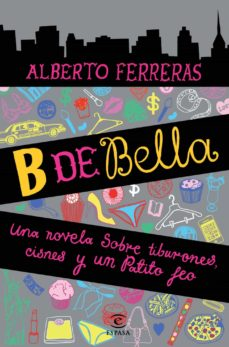 Nuevos libros de descarga gratuita. B DE BELLA