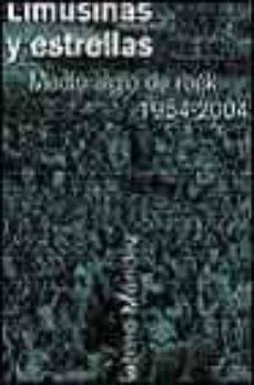 limusinas y estrellas: medio siglo de rock 1954-2004-sabino mendez-9788467014167