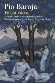 Descarga de libros de pdf en pdf gratis. TIERRA VASCA. LA CASA DE AIZGORRI / EL MAYORAZGO DE LABRAZ / ZALA CAÍN EL AVENTUR (Spanish Edition)