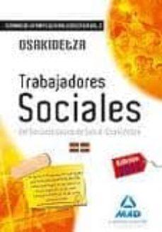 Permacultivo.es Trabajadores Sociales Del Servicio Vasco De Salud-osakidetza. Temario De La Parte General Específica. Volumen Ii Image