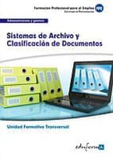 Alienazioneparentale.it Uf0347 (Transversal) Sistemas De Archivo Y Clasificacion De Documentos. Familia Profesional Administracion Y Gestion.certificados De Profesionalidad Image
