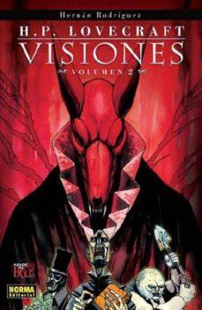 h.p lovecraft visiones (volumen 2)-hernan rodriguez-9788467901467