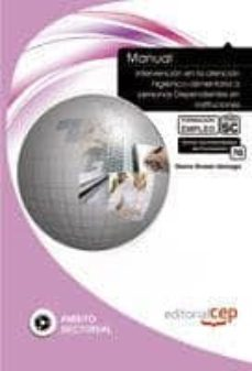 Geekmag.es Manual Intervencion En La Atención Higienico-alimentaria A Person As Dependientes En Instituciones. Formacion Para El Empleo Image