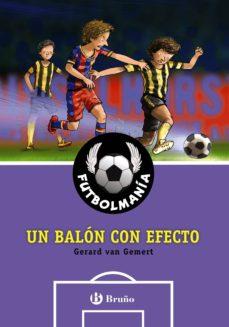 futbolmanía. un balón con efecto (ebook)-gerard van gemert-9788469604267