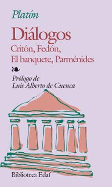 Descargar DIALOGOS ; CRITON ; FEDON ; EL BANQUETE ; PARMENIDES gratis pdf - leer online
