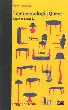 Titantitan.mx Fenomenologia Queer: Orientaciones, Objetos, Otros Image