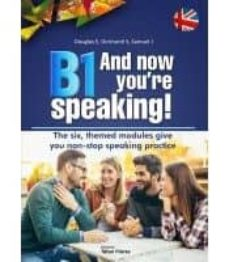 Descarga gratuita de libros electrónicos de aviación. B1 AND NOW YOU´RE SPEAKING! de NO ESPECIFICADO 9788473606967